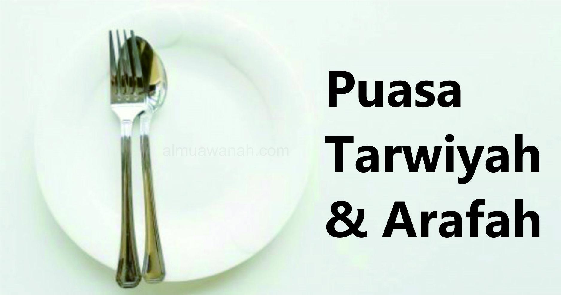 Puasa Tarwiyah dan Arafah